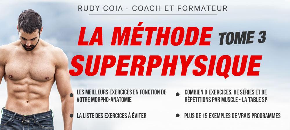 La méthode superphysique tome 3